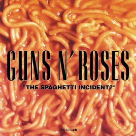 The Spaghetti Incident? by Guns N' Roses