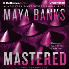 Mastered: The Enforcers, Book 1 (Unabridged)