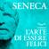 Lucio Anneo Seneca - L'arte di essere felici