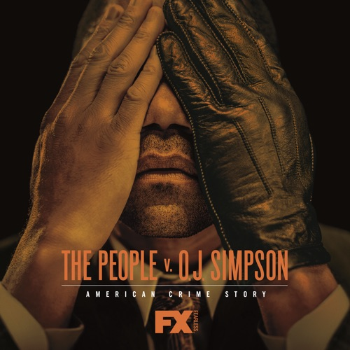 The People V. O.J. Simpson: American Crime Story poster