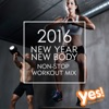 2016 New Year, New Body (60 Min Non-Stop Workout Mix)