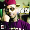 College Girls feat Kendrick Lamar Single