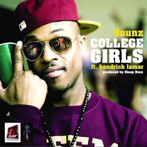 8 Ounz - College Girls (feat. Kendrick Lamar) - Single