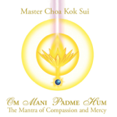 Om Mani Padme Hum: The Mantra of Compassion and Mercy - EP