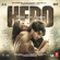 Hero (Original Motion Picture Soundtrack) - Amaal Mallik, Jassi Katyal, Meet Bros Anjjan & Sachin-Jigar