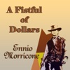 A Fistful of Dollars Original Motion Picture Soundtrack