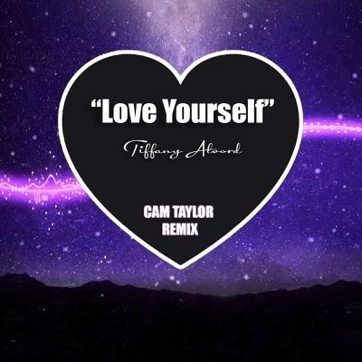 Love Yourself (Cam Taylor Remix) - Single - Tiffany Alvord