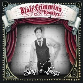 Blair Crimmins and The Hookers - Little Red Train