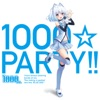 1000☆PARTY!!
