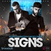 Signs feat Mickey Singh Single