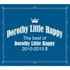 The best of Dorothy Little Happy 2010-2015 II ジャケット写真