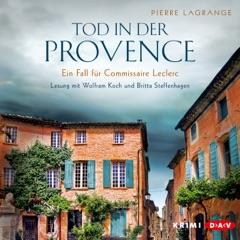 Tod in der Provence: Ein Fall für Commissaire Leclerc 1