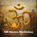 Om Mantra Meditation - Acerting Art