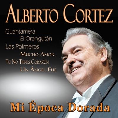 Mi Época Dorada - Alberto Cortez