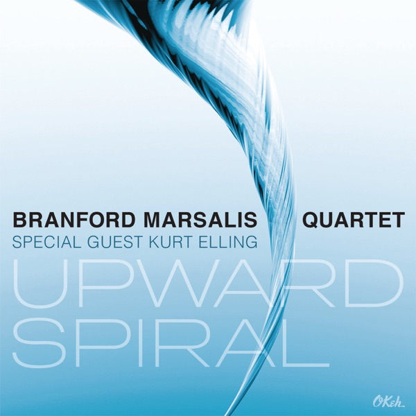 Branford Marsalis Quartet And Kurt Elling - There's A Boat Dat's Leavin' Soon For New York