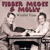 Don Quinn & Phil Leslie - Fibber McGee & Molly: Wistful Vista  artwork