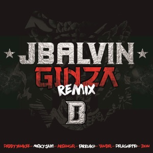 Ginza (Remix) [feat. Yandel, Farruko, Nicky Jam, DeLaGhetto, Daddy Yankee, Zion & Arcángel] - Single Mp3 Download