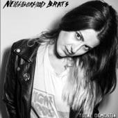 Neighborhood Brats - Lust To Love