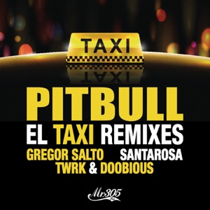 El Taxi (Remixes) [feat. Sensato, Osmani Garcia & Lil Jon] - EP Mp3 Download