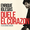 Enrique Iglesias - DUELE EL CORAZON (feat. Wisin) artwork