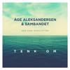 Åge Aleksandersen - Tenk Om artwork