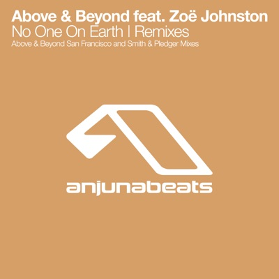 No One on Earth (The Remixes) - Single - Above & Beyond
