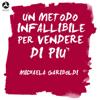 Michaela Gariboldi - Un metodo infallibile per vendere di piГ№ artwork