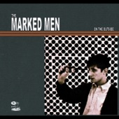 The Marked Men - Right Here With You