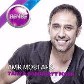 Tahya Gomhoryt Masr  Amr Mostafa - Amr Mostafa
