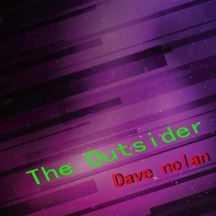 The Outsider – Dave Nolan