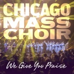 Chicago Mass Choir - Hold to God's Unchanging Hand