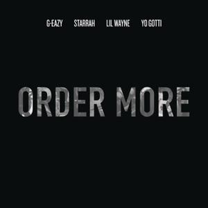 Order More (feat. Lil Wayne, Yo Gotti & Starrah) - Single Mp3 Download