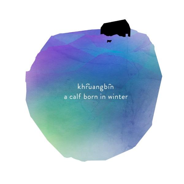A Calf Born in Winter - Single