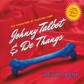 Johnny Talbot;De Thangs - I Don't Tweet