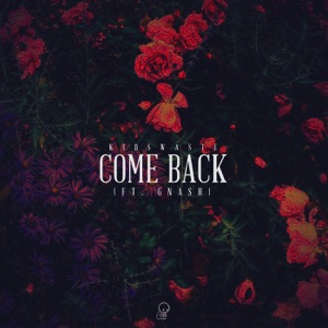 Come Back (feat. gnash) - Single Mp3 Download