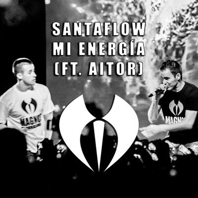 Mi Energía (feat. Aitor) - Single - Santaflow