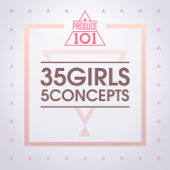 Produce 101: 35 Girls 5 Concepts - EP