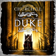 Duke: The Leopards of Normandy, Book 2 (Unabridged)