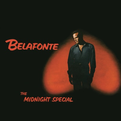 The Midnight Special - Harry Belafonte