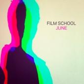 Film School - June