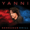Yanni - Sensuous Chill artwork