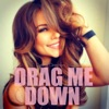 Drag Me Down (Dayna Direction / DJ One Rework) - Single