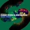 Move Right - Single, Robbie Rivera & Bob Sinclar