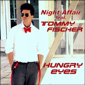 Hungry Eyes (feat. Tommy Fischer)