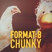 Format:B - Chunky