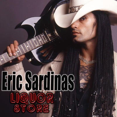Liquor Store - Single - Eric Sardinas