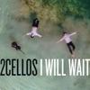 I Will Wait - Single ジャケット写真