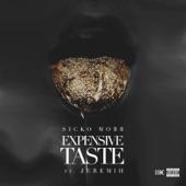 Expensive Taste (feat. Jeremih) - Single