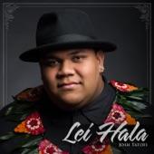 Josh Tatofi - Lei Hala