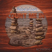 Count Me In (Acoustic)-Rebelution